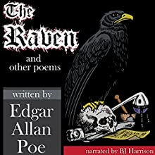The Raven and Other Poems [Classic Tales Edition] Audiobook by Edgar Allan Poe Narrated by B. J. Harrison