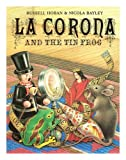 img - for La Corona and the Tin Frog book / textbook / text book