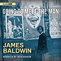 Going to Meet the Man (       UNABRIDGED) by James Baldwin Narrated by Dion Graham