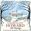 All Change (       UNABRIDGED) by Elizabeth Jane Howard Narrated by Penelope Wilton