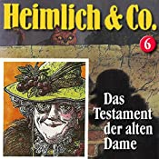 Das Testament der alten Dame (Heimlich & Co. 6) | Susanne Schindler-Günther