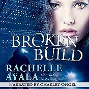 Broken Build: Chance for Love, Book 1   [Rachelle Ayala]