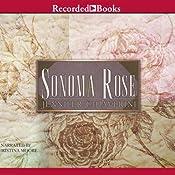 Sonoma Rose | Jennifer Chiaverini