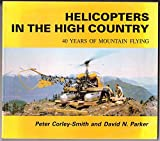 img - for Helicopters in the high country: 40 years of mountain flying book / textbook / text book