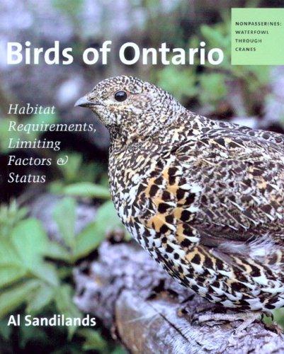 Birds of Ontario: Habitat Requirements, Limiting Factors and Status