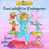 """21: Conni Schl�ft im Kindergarten/Geht in Den Zoovon """"Liane Schneider"""""""