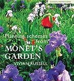Vivian Russell Planting Schemes from Monet's Garden (Garden Inspirations)