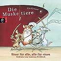 Die Muskeltiere: Einer für alle - alle für einen Hörbuch von Ute Krause Gesprochen von: Andreas Fröhlich