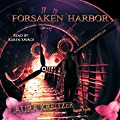Forsaken Harbor: Summer Chronicles, Book 2 | [Laura Kreitzer]