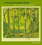 A Small, Untroubled World 2015 Calendar