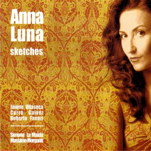 Featured recording Sketches Anna Luna Sextet