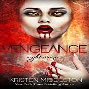 Vengeance: Night Roamers, Book 3 | Kristen Middleton