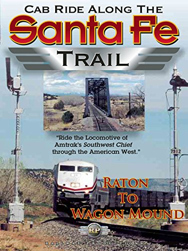 Cab Ride Along the Santa Fe Trail-Raton to Wagon Mound
