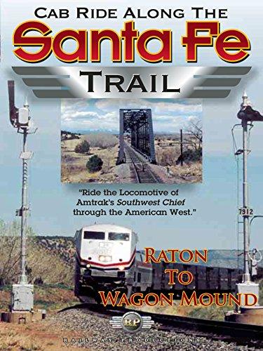 Cab Ride Along the Santa Fe Trail-Raton to Wagon Mound