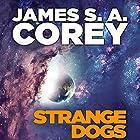 Strange Dogs Hörbuch von James S. A. Corey Gesprochen von: Jefferson Mays