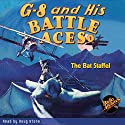 G-8 and His Battle Aces #1: The Bat Staffel Audiobook by Robert J. Hogan Narrated by Doug Stone