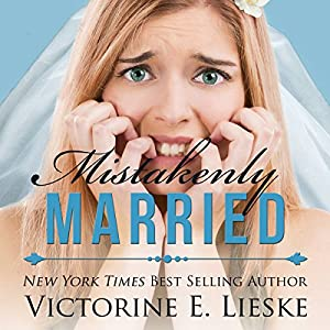 Mistakenly Married Audiobook