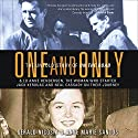 One and Only: The Untold Story of On the Road Audiobook by Gerald Nicosia, Anne Marie Santos Narrated by Vanessa Hart, Stephen Bowlby