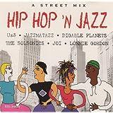 A Street Mix Hip Hop 'N Jazz