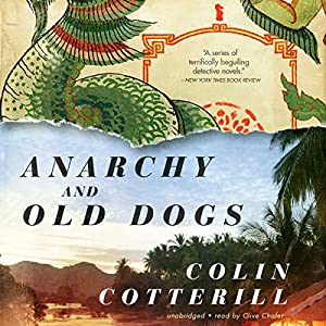 Anarchy and Old Dogs Audiobook