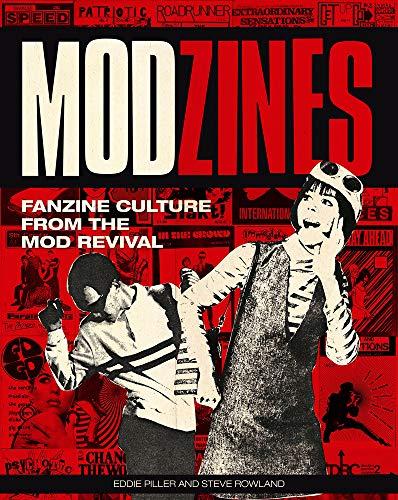 Modzines Fanzine Culture from the Mod Revival [Piller, Eddie] (Tapa Blanda)