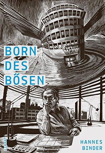 Binder, Hannes: Born des B�sen