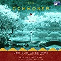 The Commoner: A Novel (       UNABRIDGED) by John Burnham Schwartz Narrated by Janet Song