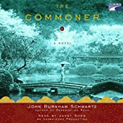 The Commoner: A Novel | [John Burnham Schwartz]