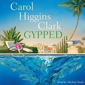 Gypped: A Reagan Reilly Mystery | [Carol Higgins Clark]