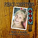 Fierce Competition Audiobook by Mark A. Roeder Narrated by Andy Babinski