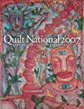 Quilt National 2007: The Best of Contemporary Quilts