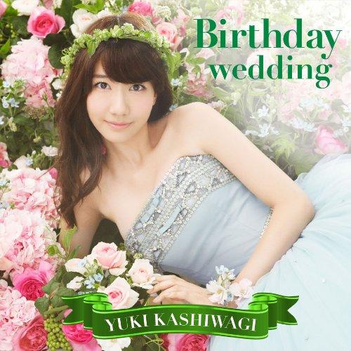 Birthday wedding[通常盤][TYPE-B](初回仕様)
