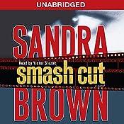 Smash Cut: A Novel   [Sandra Brown]