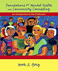 Foundations for Mental Health and Community Counseling: An Introduction to the Profession by Norton Donna E