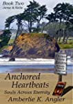 Anchored Heartbeats: Jamie and Kellie...