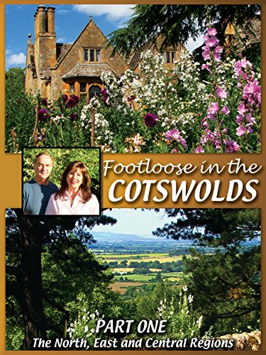 FOOTLOOSE IN THE COTSWOLDS ~ Part 1