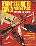 img - for Levine's Guide to Knives and Their Values, 3rd Edition book / textbook / text book