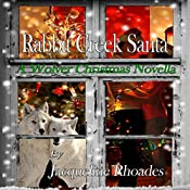 Rabbit Creek Santa: The Wolvers, Book 4 | Jacqueline Rhoades