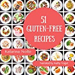 51 Gluten-Free Recipes | Katarina Nolte