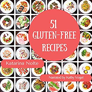 51 Gluten-Free Recipes Audiobook