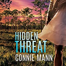 Hidden Threat Audiobook by Connie Mann Narrated by Jacquie Floyd