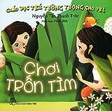 img - for Gi o D c Tr  T  ng T  ng Cho Tr  - Ch i Tr n T m book / textbook / text book