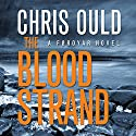 The Blood Strand: Foroyar Triology, Book 1 Hörbuch von Chris Ould Gesprochen von: Matt Addis