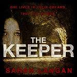 The Keeper | Sarah Langan