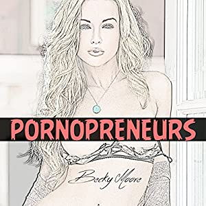 Pornopreneurs Audiobook