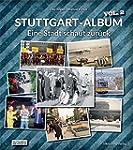 Stuttgart Album Vol. 2: Eine Stadt sc...