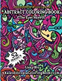 img - for The Eyes Have It: A Kaleidoscopia Coloring Book: An Abstract Coloring Book book / textbook / text book