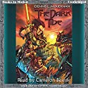 The Dark Tide: The Iron Tower Trilogy, Book 1 Audiobook by Dennis L. McKiernan Narrated by Cameron Beierle
