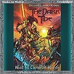 The Dark Tide: The Iron Tower Trilogy, Book 1 | Dennis L. McKiernan