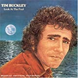 Look At The Fool by Tim Buckley (2004-06-21)